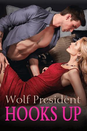 Wolf President Hooks Up