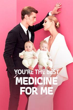 You're The Best Medicine For Me