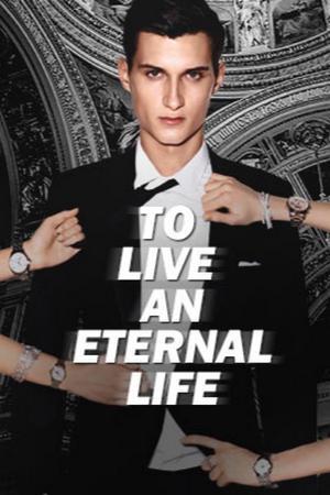 To Live an Eternal Life