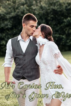 Mr Carlos Huo, She's Your Wife