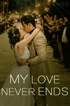 My love never ends