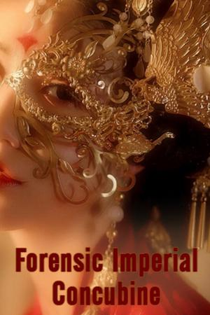 Forensic Imperial Concubine