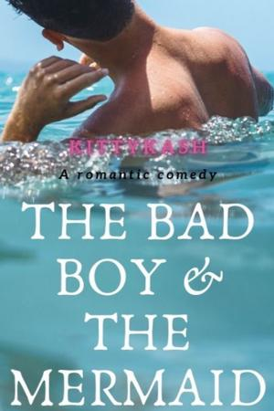 The Bad Boy And The Mermaid