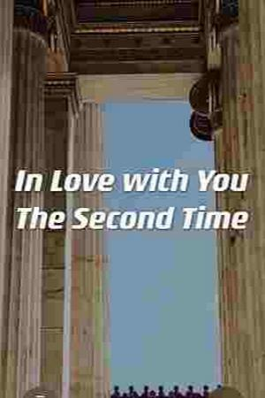 In Love With You The Second Time