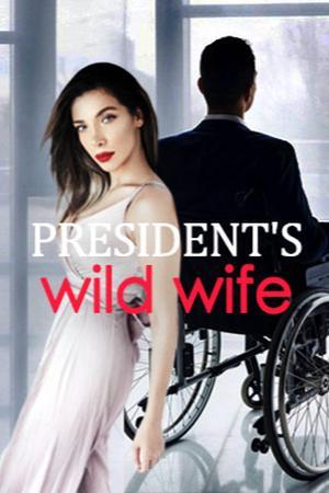Presiden's  wild wife
