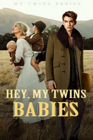 Hey, My Twins Babies