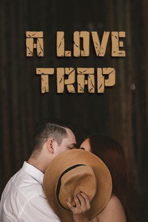 A Love Trap