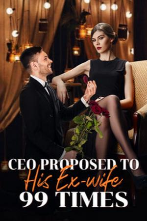 CEO Proposed to His Ex-wife 99 Times