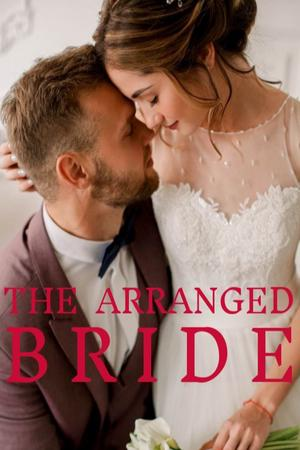 The Arranged Bride