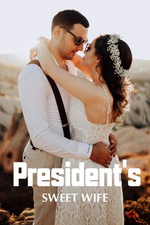 President's Sweet Wife