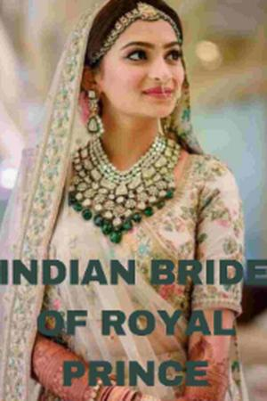 INDIAN BRIDE OF ROYAL PRINCE