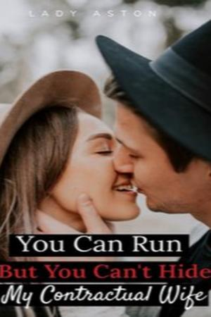 You Can Run But You Can't Hide My Contractual Wife